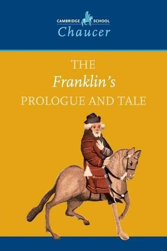 9780521666442: The Franklin's Prologue and Tale (Cambridge School Chaucer)