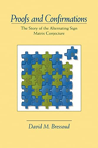 9780521666466: Proofs and Confirmations: The Story of the Alternating-Sign Matrix Conjecture (Spectrum)