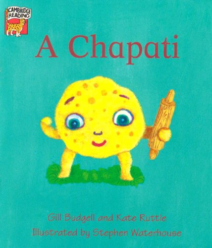 9780521666794: The Runaway Chapati Children's book pack of 4 (Cambridge Reading)