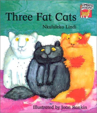 9780521667111: Three Fat Cats (Cambridge Reading)