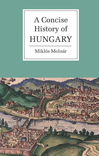 9780521667364: A Concise History of Hungary (Cambridge Concise Histories)
