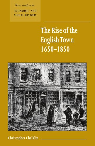 9780521667371: The Rise of the English Town, 1650-1850 (New Studies in Economic and Social History)
