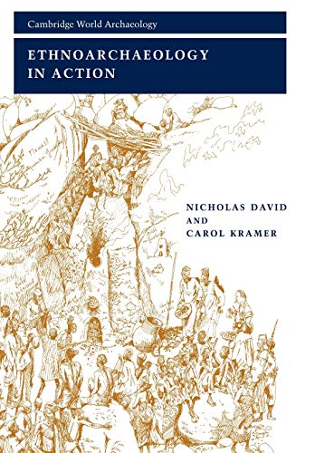 9780521667791: Ethnoarchaeology in Action (Cambridge World Archaeology)