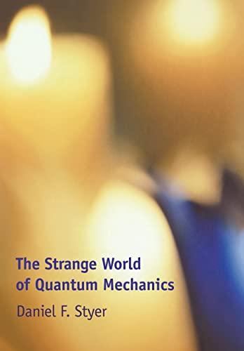 9780521667807: Strange World of Quantum Mechanics