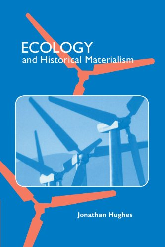 Ecology and Historical Materialism: Jonathan Hughes