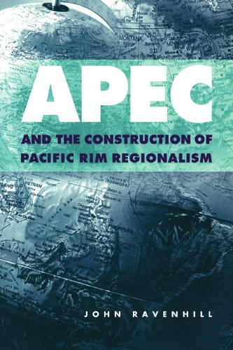 9780521667975: APEC and the Construction of Pacific Rim Regionalism (Cambridge Asia-Pacific Studies)