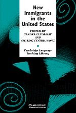 9780521667982: New Immigrants in the United States: Readings for Second Language Educators (Cambridge Language Teaching Library)