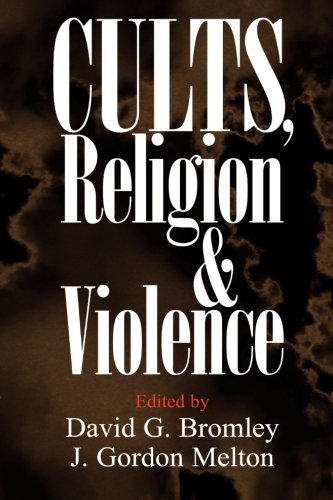 9780521668989: Cults, Religion, and Violence