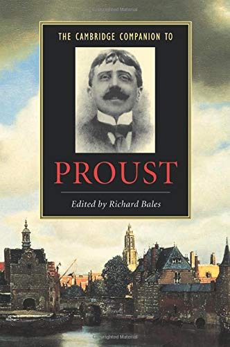 The Cambridge Companion to Proust (Cambridge Companions to Literature)