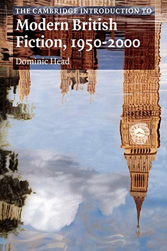 9780521669665: The Cambridge Introduction to Modern British Fiction, 1950-2000 (Cambridge Introductions to Literature)