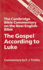 The Gospel According to Luke: Ackroyd