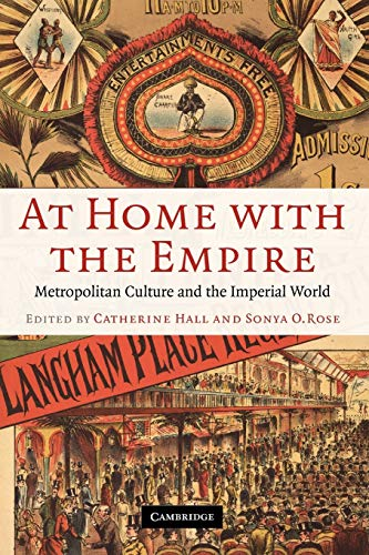 9780521670029: At Home with the Empire: Metropolitan Culture and the Imperial World