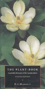 The Plant-Book: Partable Dictionary of Vascular Plants: D.J. Mabberley