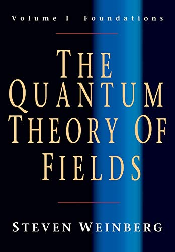 9780521670531: The Quantum Theory of Fields: Volume 1, Foundations Paperback: Foundations v. 1