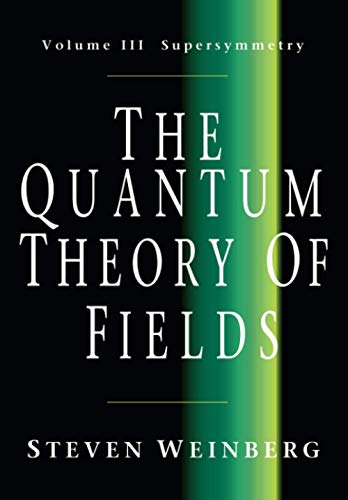 9780521670555: The Quantum Theory of Fields: Volume 3, Supersymmetry