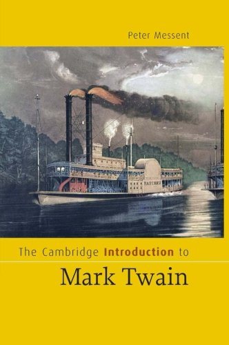 The Cambridge Introduction to Mark Twain (Cambridge Introductions to Literature)