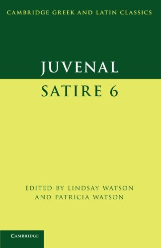 9780521671101: Juvenal: Satire 6 (Cambridge Greek and Latin Classics)
