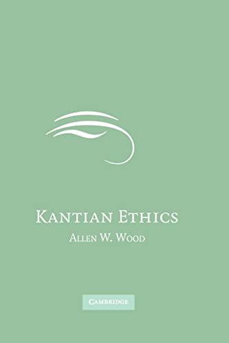 9780521671149: Kantian Ethics
