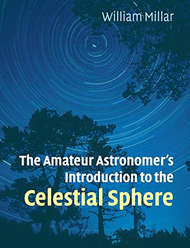 9780521671231: The Amateur Astronomer's Introduction to the Celestial Sphere