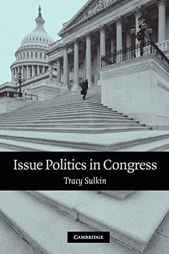 9780521671323: Issue Politics in Congress Paperback