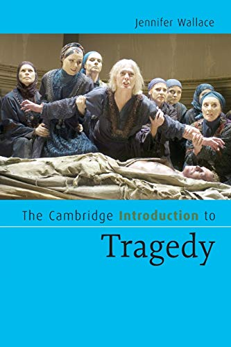 9780521671491: The Cambridge Introduction to Tragedy (Cambridge Introductions to Literature)