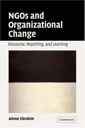 9780521671576: NGOs and Organizational Change: Discourse, Reporting, and Learning