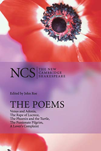 9780521671620: The Poems: Venus and Adonis, The Rape of Lucrece, The Phoenix and the Turtle, The Passionate Pilgrim, A Lover's Complaint (The New Cambridge Shakespeare)