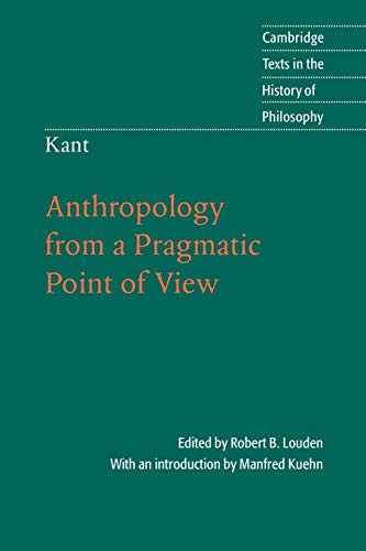 9780521671651: Kant: Anthropology from a Pragmatic Point of View (Cambridge Texts in the History of Philosophy)
