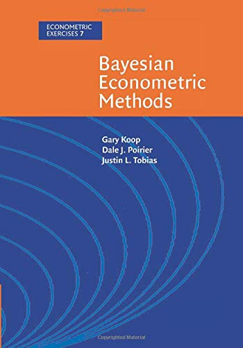 9780521671736: Bayesian Econometric Methods (Econometric Exercises)