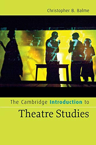 9780521672238: The Cambridge Introduction to Theatre Studies Paperback (Cambridge Introductions to Literature)