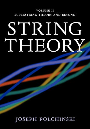 9780521672283: String Theory: Volume 2, Superstring Theory and Beyond Paperback (Cambridge Monographs on Mathematical Physics)