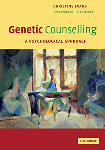 9780521672306: Genetic Counselling: A Psychological Approach