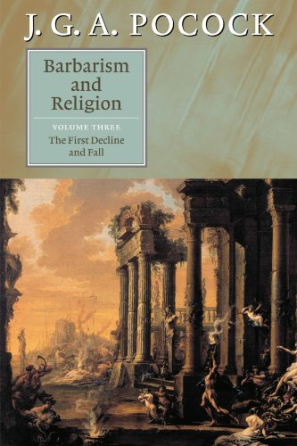 9780521672337: Barbarism and Religion, Vol. 3: The First Decline and Fall