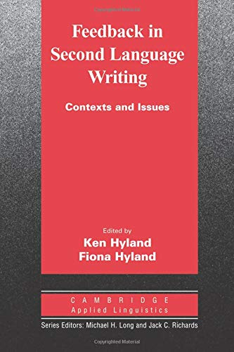 9780521672580: Feedback in Second Language Writing: Contexts and Issues (Cambridge Applied Linguistics)