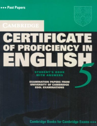 9780521672757: Cambridge Certificate of Proficiency in English 5 Student's Book with Answers: Examination Papers from University of Cambridge ESOL Examinations (CPE Practice Tests)