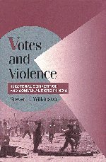 9780521672818: Votes And Violence: Electoral Competition And Communal Riots In India