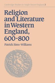 9780521673426: Religion and Literature in Western England, 600-800 (Cambridge Studies in Anglo-Saxon England)