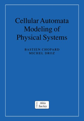 9780521673457: Cellular Automata Modeling of Physical Systems (Collection Alea-Saclay: Monographs and Texts in Statistical Physics)
