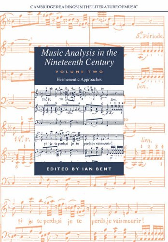 9780521673471: Music Analysis in the Nineteenth Century: Volume 2, Hermeneutic Approaches (Cambridge Readings in the Literature of Music)