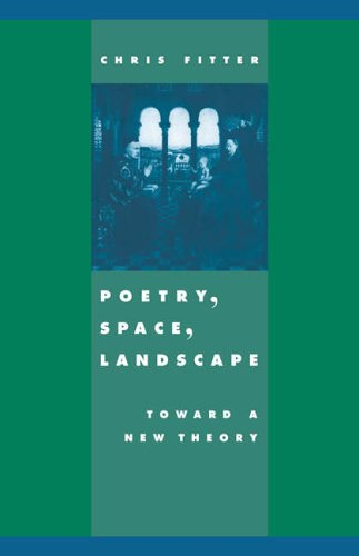 9780521673495: Poetry, Space, Landscape: Toward a New Theory