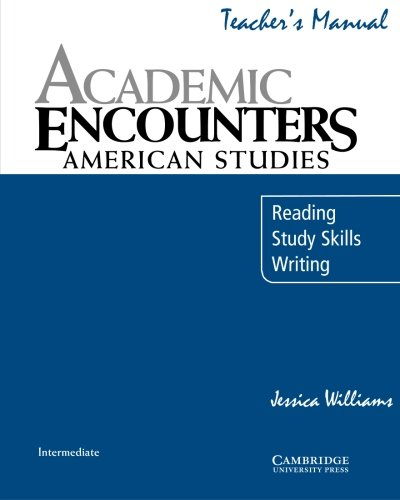 9780521673709: Academic Encounters: American Studies Teacher's Manual: Reading, Study Skills, and Writing