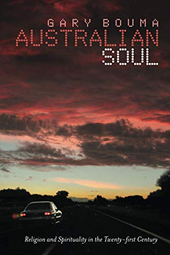 9780521673891: Australian Soul: Religion and Spirituality in the 21st Century