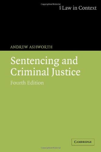 9780521674058: Sentencing and Criminal Justice