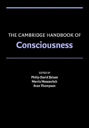 9780521674126: The Cambridge Handbook of Consciousness (Cambridge Handbooks in Psychology)