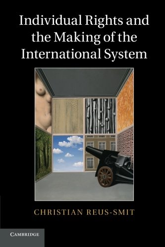 9780521674485: Individual Rights and the Making of the International System