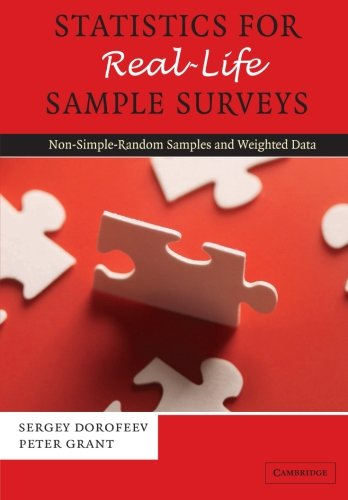9780521674652: Statistics for Real-Life Sample Surveys: Non-Simple-Random Samples And Weighted Data