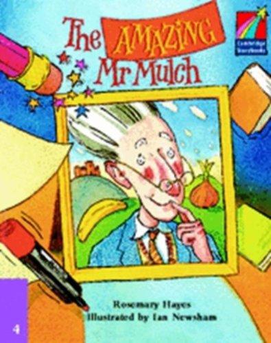 9780521674799: CS4: The Amazing Mr Mulch ELT Edition (Cambridge Storybooks)