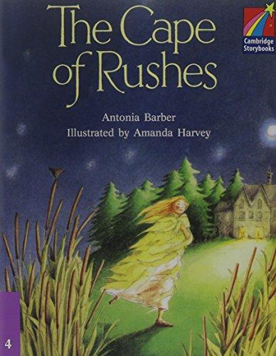 9780521674867: The Cape of Rushes ELT Edition (Cambridge Storybooks, Level 4)