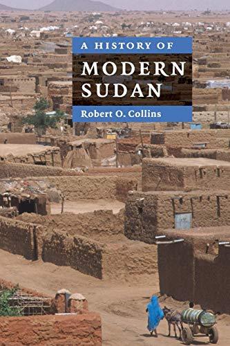 9780521674959: A History of Modern Sudan