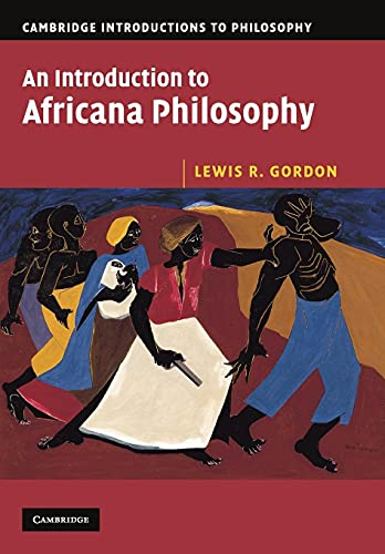 9780521675468: An Introduction to Africana Philosophy (Cambridge Introductions to Philosophy)